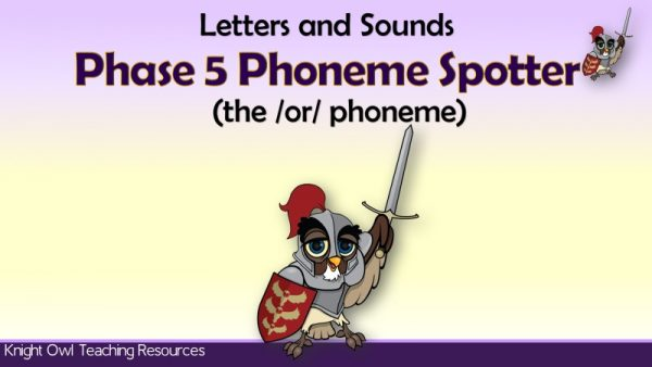 1Phase 5 Phoneme Spotter - the 'or' phoneme