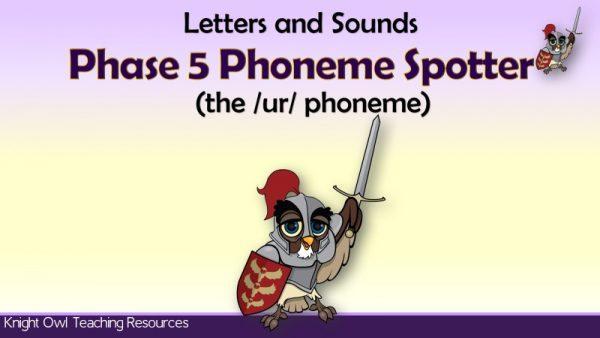 1Phase 5 Phoneme Spotter - the 'ur' phoneme