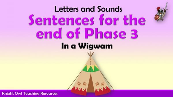 1Sentences for the end of Phase 3 - In a Wigwam