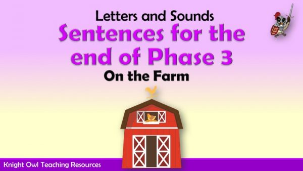 1Sentences for the end of Phase 3 - On the Farm