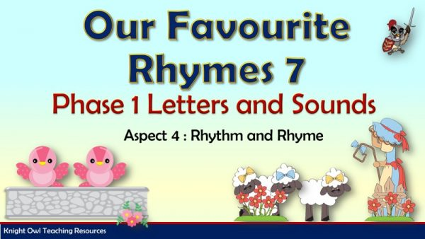 Phase 1 - Our favourite rhymes 7 1