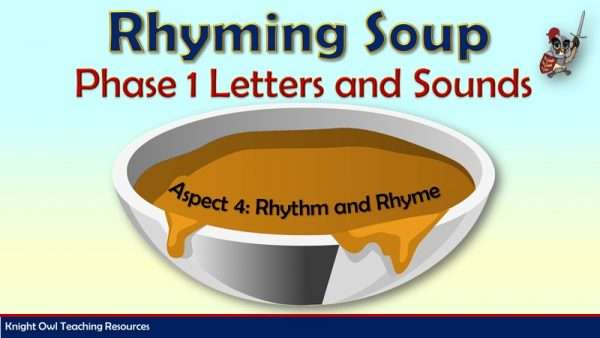 Phase 1 - Rhyming Soup1