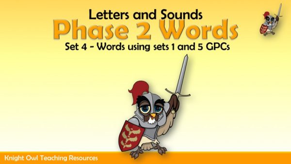 Phase 2 Words Set 4 (using Sets 1 - 5 GPCs)1