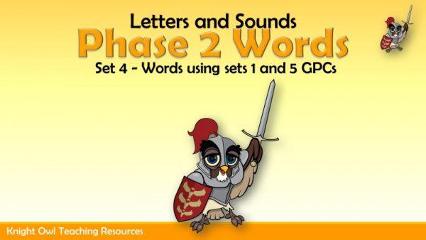 Phase 2 Words Set 4 (using Sets 1 - 5 GPCs)1