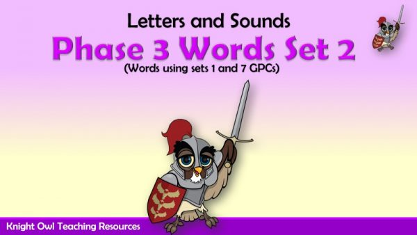Phase 3 Words Set 2 (using Set 1 and 7 GPCs)1