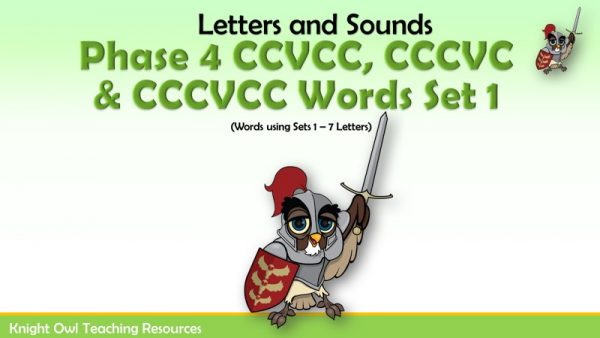 Phase 4 CCVCC, CCCVC & CCCVCC Words Set 1