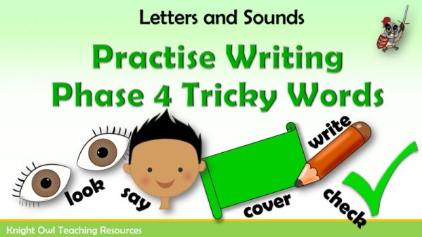 Practise Writing Phase 4 Tricky Words1