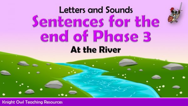 Sentences for the end of Phase 3 - At the River1
