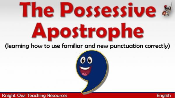 The Possessive Apostrophe1