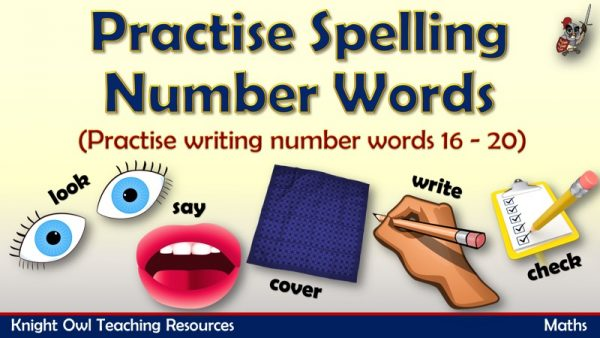 Practise Spelling Number Words - 16 -20 1
