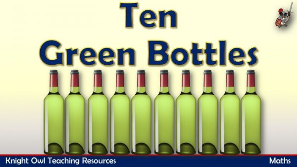 Ten Green Bottles - Subtraction (Taking Away 1)1