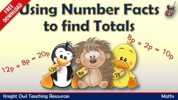 Using number facts to find totals (number bonds and number doubles) freebie