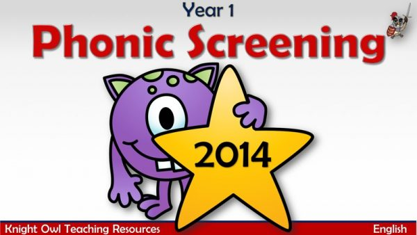 Year 1 Phonic Screening 20141